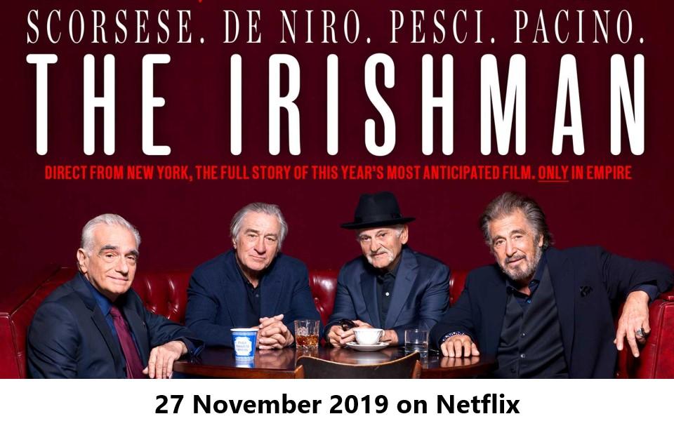 Đánh giá sớm 'The Irishman': Siêu phẩm ấn tượng nhất của Martin Scorsese trong 30 năm, xứng danh 'gừng càng già càng cay'
